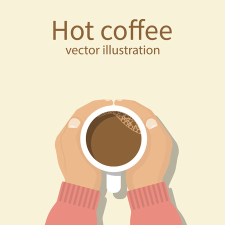 Hands holding a cup of coffee. Hot drink. Coffee time, break. Isolated vector illustration flat style.