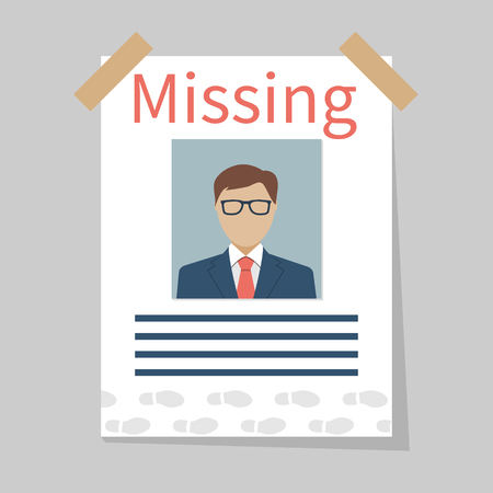 disappeared: Missing announce. Wanted man. Vector illustration flat design. Illustration