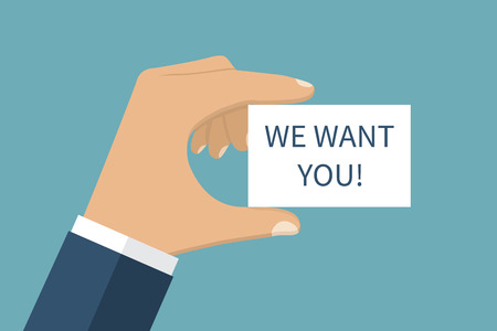 want: We want you ! Businessman holding a card in hand with text. Isolated on background. Vector illustration flat design style.