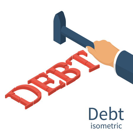 Debt concept. Man holding a hammer in hand, to break up Debt. Isometric 3d design. Avoid taxes concept. Vector illustration. Financial crisis, economic depression, crash financial.