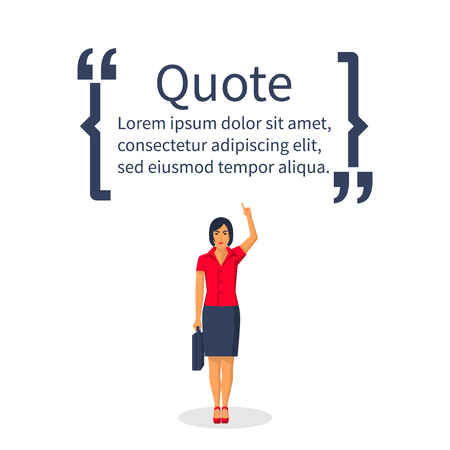 Person woman shows the brackets with the text. Vector illustration flat design.Isolated on white background.Template for motivational text in quotes.Phrase wise thoughts, messages comments.