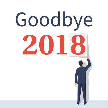 Goodbye 2018. Businessman removes a figure of eight from the wall, parting with coming year. Text message. Vector illustration flat design. Isolated on white background.