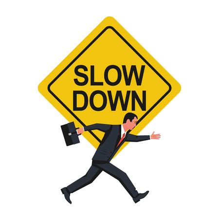 Ralentir. Inscrivez-vous pour avertir l'homme d'affaires de ne pas courir si vite. Design plat d'illustration vectorielle. Isolé sur fond blanc. Homme qui court en costume et avec une mallette.