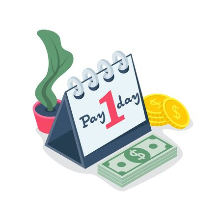 Pay day isometric icon. Calendar and money as a symbol of payment. 일러스트