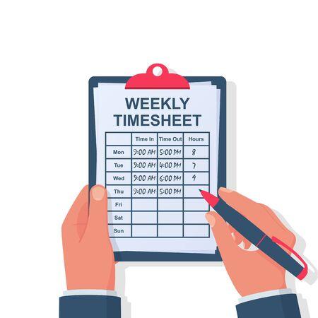 Foglio orario settimanale. Il dipendente annota il suo orario di lavoro. Appunti e penna nelle mani. Orario di inizio e fine della giornata lavorativa. Design piatto di illustrazione vettoriale. Isolato su sfondo bianco.