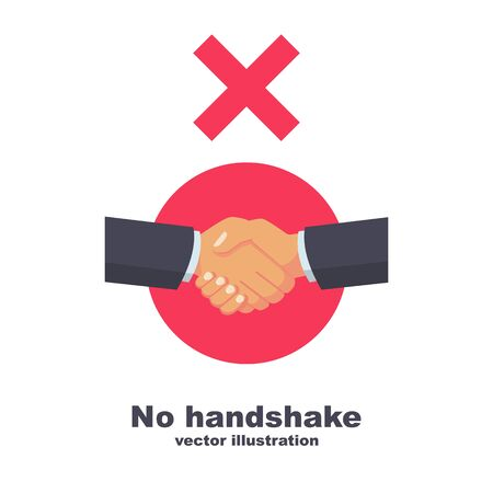 No handshake, red cross sign of prohibition. Flat icon no deal. Infection on hands. Do not contact. No physical contact. Warning sign. Vector design. Precautions and prevention of coronavirus disease.