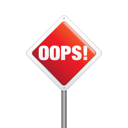 oops: Clean and glossy, realistic vector illustration of oops typographic sign