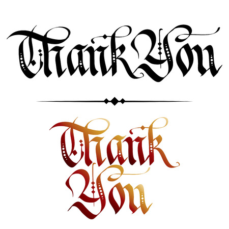 courtesy: Hand lettered calligraphy art of the phrase Thank You in classic style, black and warm colored ink versions