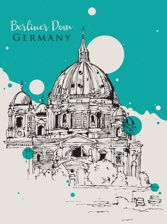 Drawing sketch illustration of Berliner Dom Catehdral in Berlin, Germany