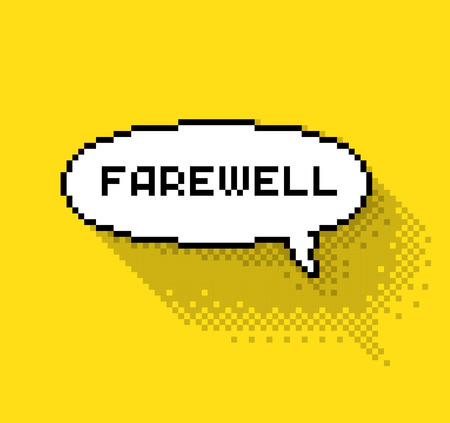 farewell: Bubble greeting with farewell, flat pixelated illustration. - Stock vector