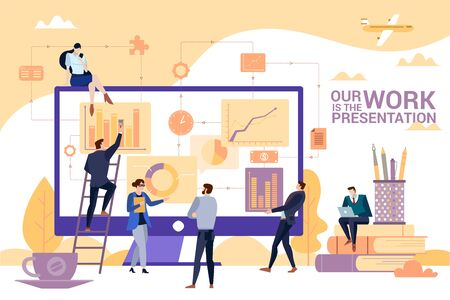 Concept Flat illustration. Business people team make a presentation. Our work is the presentation word. Illustration