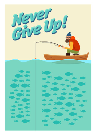fishing catches: Fishing on the boat. Vector poster never give up