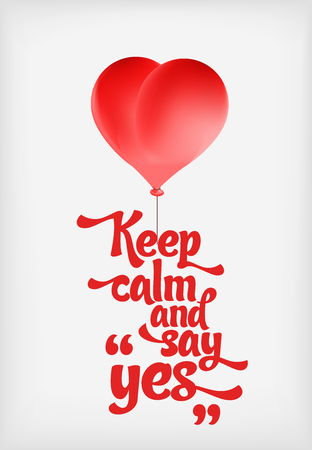red balloons: Vector red heart-shaped balloons set. Love elements with text keep calm and say yes for a Valentine day card