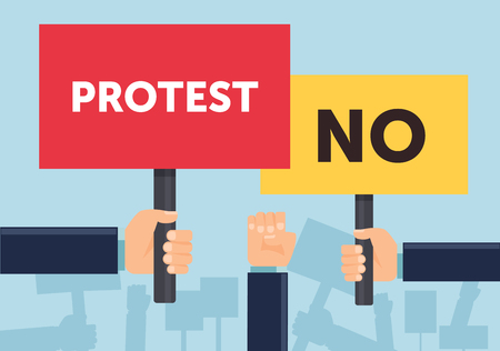 demonstrate: Hand holding protest sign flat illustration. Protest, demonstration, riot, political rally concept. Flat design. Vector illustration.