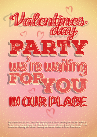 Vector poster invite to Valentines Day party with a hearts and beautiful texture on a letters. Design in a light pink-orange colors and patterns on background.