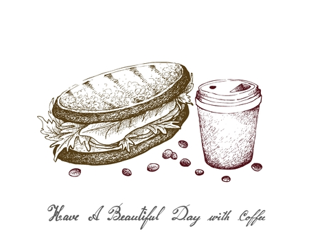 Have A Beautiful Day with Coffee, Illustration Hand Drawn Sketch of Takeaway Coffee in A Disposable Cup with Grilled Sandwich Isolated on White Background. Vetores