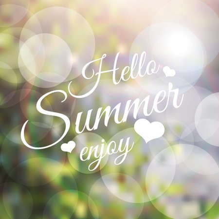 say: lettering inspirational typography poster Say hello to summer on blurred background Illustration