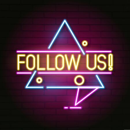 Follow Us Neon Sign For Your Design Vector Illustration