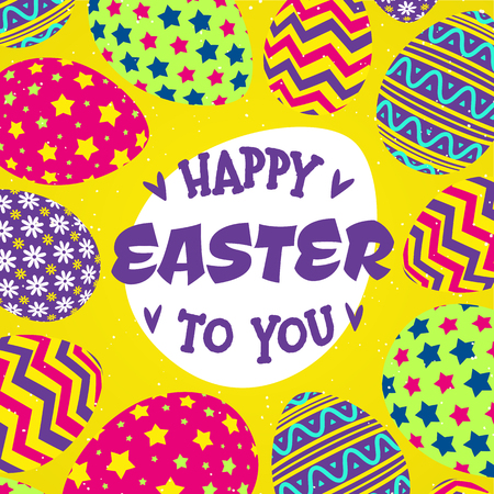Happy easter to you card with eggs and colorful pattern on yellow background for decoration, banner sale, promotion, party poster, tag, stamp, label, special offer. Vector Illustration