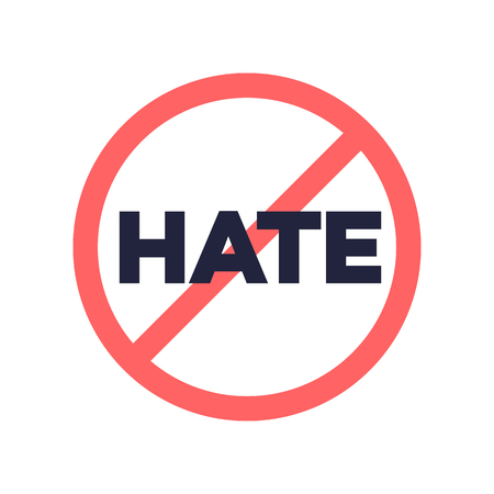 No hate speech sign. Stop social negative word concept. Protest symbol. Vector 10 eps