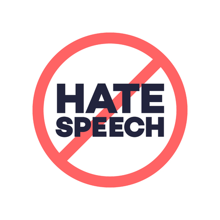 hate speech sign. Protest symbol. Stop social negative word concept. Vector