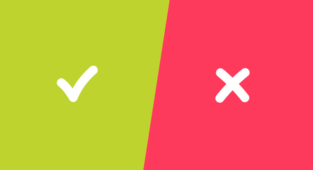 Tick and cross signs on green and  background. Checkmark  and X icons. Symbols YES and  for decision making, vote, mobile app, web site. Right and wrong check mark sign