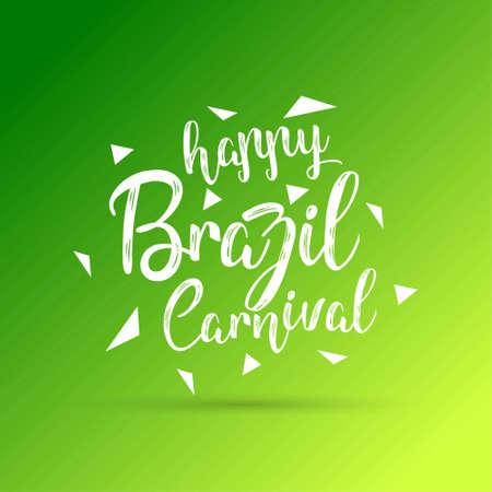 Glücklicher brasilianischer Karnevalstag. Kreative Typografie des weißen glücklichen brasilianischen Karnevals auf grünem Hintergrund. Für Webdesign und Anwendungsschnittstelle, auch nützlich für Infografiken. Vektor-Illustration. Vektorgrafik