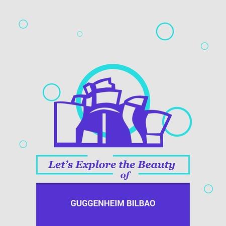 Lets Explore the beauty of Guggenheim Bilbao, Spain National Landmarks
