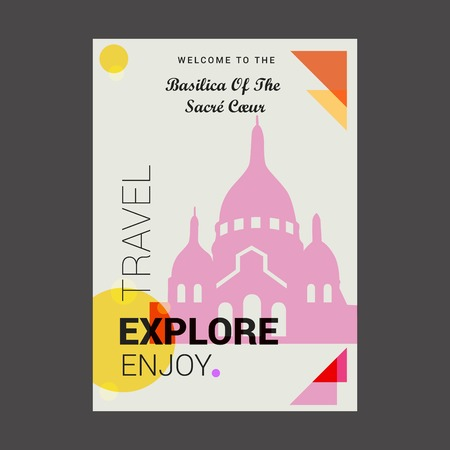 Welcome to The Basilica of the Sacre Coeur Paris, France Explore, Travel Enjoy Poster Template Illustration