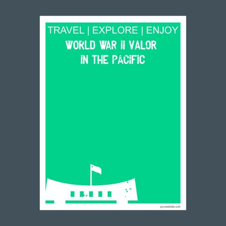 World War Li Valor in the Pacific Alaska, California & Hawaii, USA monument landmark brochure Flat style and typography vector