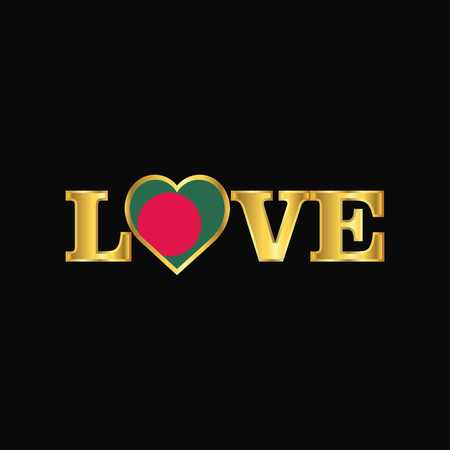 Golden Love typography Bangladesh flag design vector Illustration