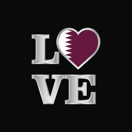 Love typography Qatar flag design vector beautiful lettering