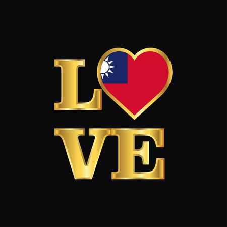 Love typography Taiwan flag design vector Gold lettering Vektoros illusztráció