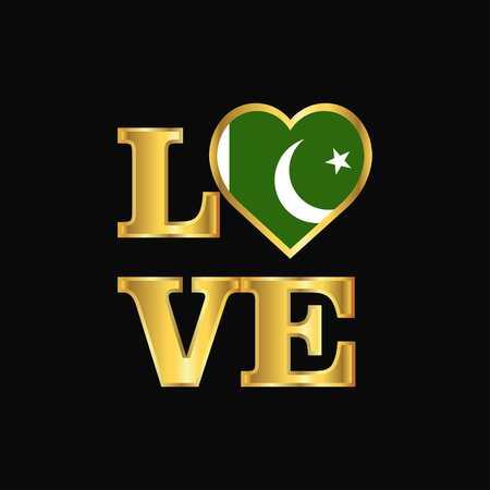 Love typography Pakistan flag design vector Gold lettering Illustration