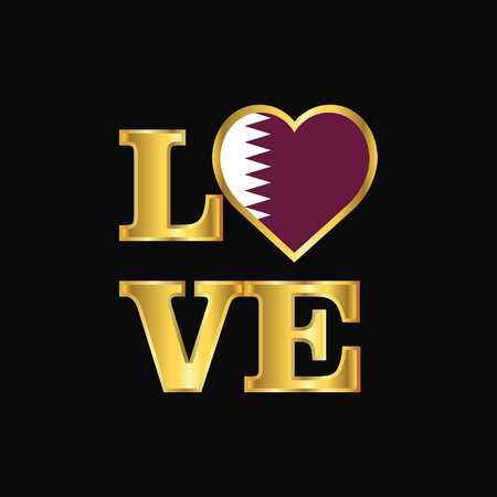 Love typography Qatar flag design vector Gold lettering