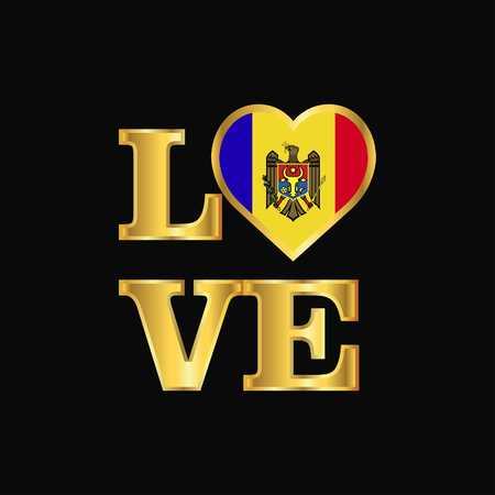 Love typography Moldova flag design vector Gold lettering