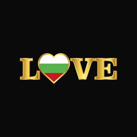 Golden Love typography Bulgaria flag design vector