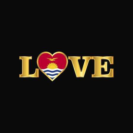 Golden Love typography Kiribati flag design vector