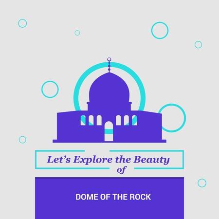 Let's Explore the beauty of Dome of the Rock Shrine, Jerusalem National Landmarks