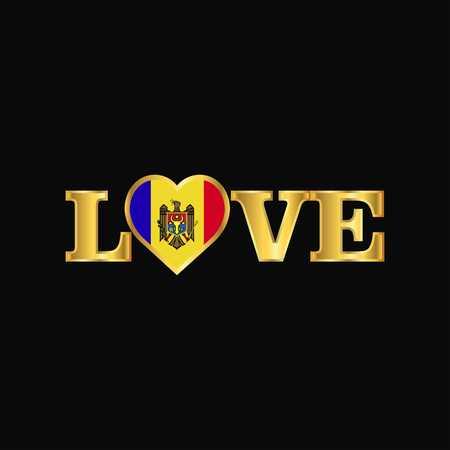 Golden Love typography Moldova flag design vector Vektorové ilustrace