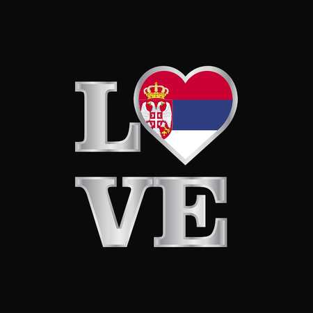 Love typography Serbia flag design vector beautiful lettering