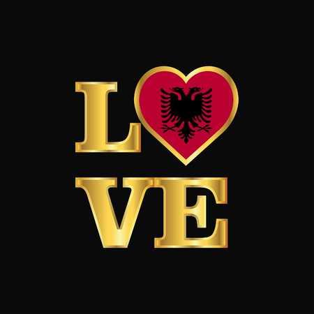 Love typography Albania flag design vector Gold lettering