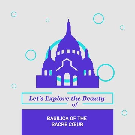 Let's Explore the beauty of Basilica of the Sacre Coeur Paris, France National Landmarks
