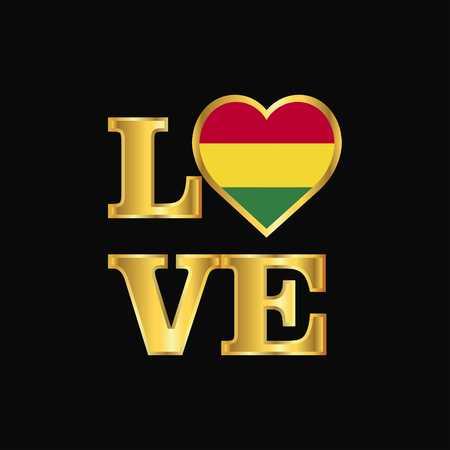 Love typography Bolivia flag design vector Gold lettering