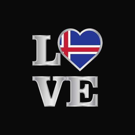 Love typography Iceland flag design vector beautiful lettering Ilustração