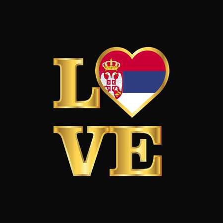 Love typography Serbia flag design vector Gold lettering