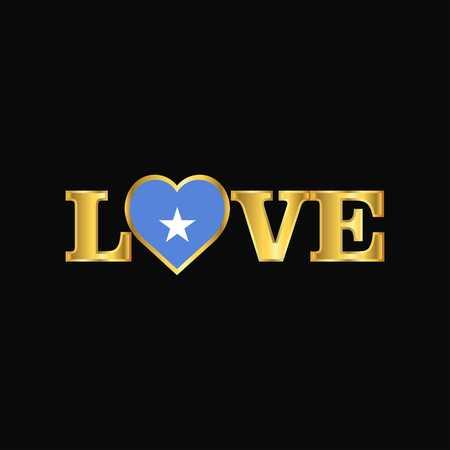 Golden Love typography Somalia flag design vector
