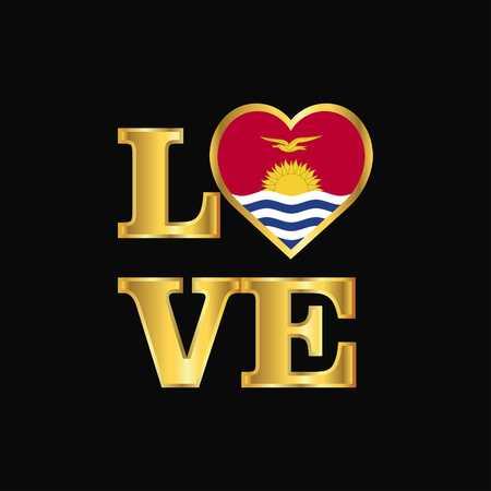 Love typography Kiribati flag design vector Gold lettering