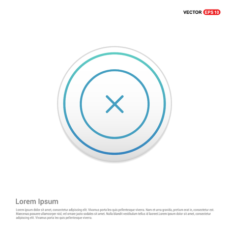Close, Cancel or Delete Icon - white circle button