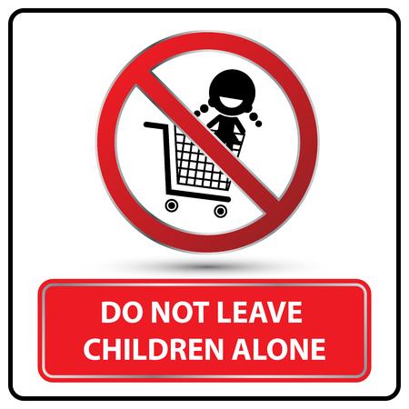 Do not leave children alone label vector illustration